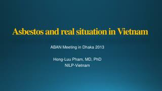 Asbestos and real situation in Vietnam
