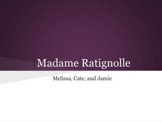 Madame Ratignolle