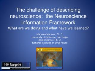 The challenge of describing neuroscience:  the Neuroscience Information Framework