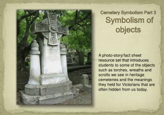 Cemetery  Symbolism Part 3   Symbolism of objects