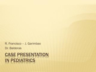 Case Presentation in Pediatrics