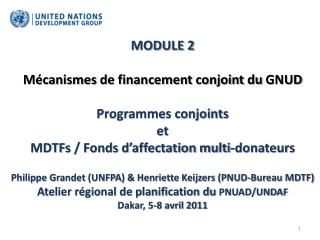 Comment sera financé l'UNDAF ?