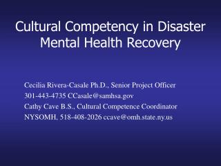 Cultural Competency in Disaster Mental Health Recovery