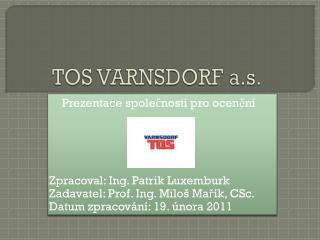 TOS VARNSDORF a.s.