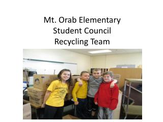 Mt. Orab Elementary Student Council Recycling Team