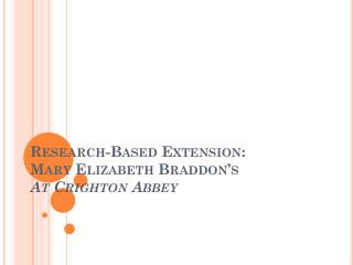 Research-Based Extension: Mary Elizabeth Braddon's  At  Crighton Abbey