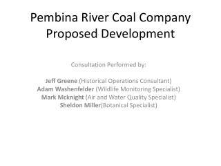 Pembina River Coal Company Proposed Development