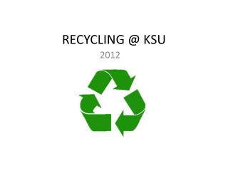 RECYCLING @ KSU