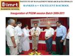 Inauguration of PGDM session Batch 2009-2011