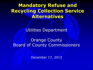 Mandatory Refuse and Recycling Collection Service Alternatives