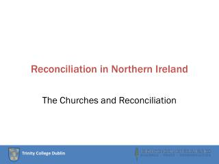Reconciliation in Northern Ireland