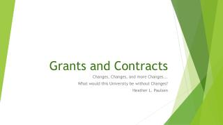 Grants and Contracts