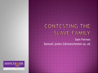 Contesting the Slave Family