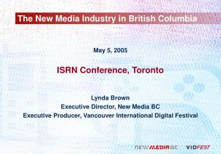 The New Media Industry in British Columbia