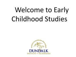 Welcome to Early Childhood Studies