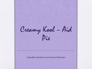 Creamy  Kool  – Aid Pie