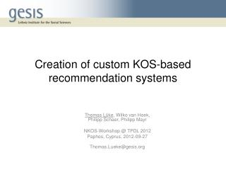 Creation of custom KOS-based  recommendation  systems