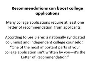 Recommendations can boost college applications