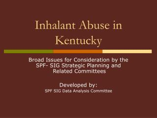 Inhalant Abuse in Kentucky