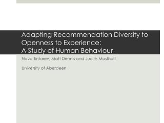 Adapting Recommendation Diversity to Openness to Experience:  A  Study of Human  Behaviour