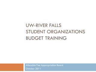 UW-River Falls  Student Organizations Budget Training