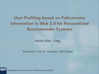 User Profiling based on  Folksonomy  Information in Web 2.0 for Personalized Recommender Systems
