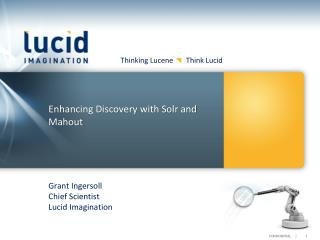 Enhancing Discovery with  Solr and Mahout