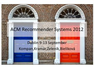 ACM  Recommender Systems  2012