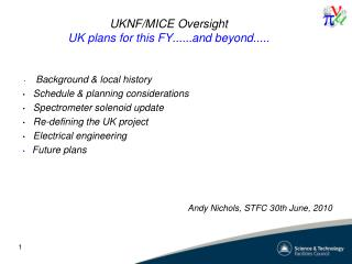UKNF/MICE Oversight UK plans for this FY......and beyond.....