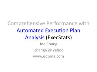 Comprehensive Performance with Automated Execution  Plan  Analysis  (ExecStats)