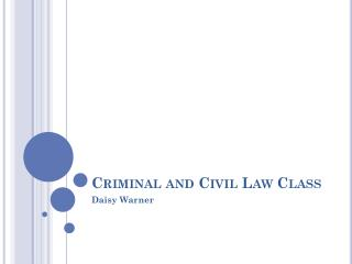 Criminal and Civil Law Class