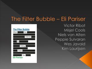 The Filter  Bubble  – Eli  Pariser