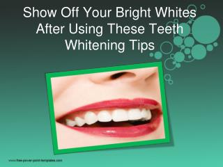 Show Off Your Bright Whites After Using These Teeth Whitenin