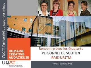 Rencontre avec les étudiants PERSONNEL DE SOUTIEN IRME-URSTM