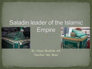 Saladin leader of the Islamic Empire