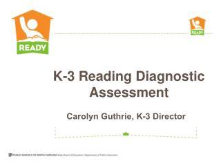 Carolyn  Guthrie, K-3 Director