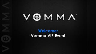 Welcome: Vemma VIP Event