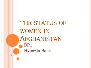 the status of women in Afghanistan