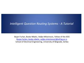Intelligent Question Routing Systems - A Tutorial