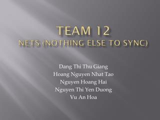 Dang  Thi  Thu  Giang Hoang  Nguyen Nhat Tao Nguyen  Hoang  Hai Nguyen Thi  Yen Duong Vu  An  Hoa