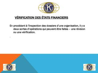 V�RIFICATION DES �TATS FINANCIERS