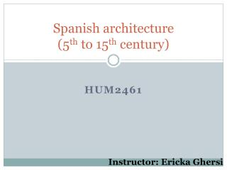 Spanish architecture (5 th  to 15 th  century)