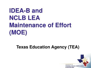 IDEA-B  and  NCLB LEA Maintenance of Effort (MOE)