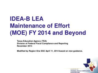 IDEA-B LEA Maintenance of Effort (MOE) FY 2014 and Beyond