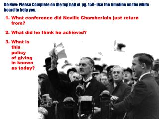What conference did Neville Chamberlain just return from? What did he think he achieved?
