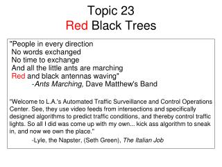 Topic 23 Red  Black Trees