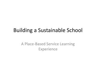Building a Sustainable School