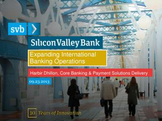 Expanding International Banking Operations