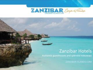 Luxury Zanzibar Hotels on Zanzibar Island (Unguja Island) &