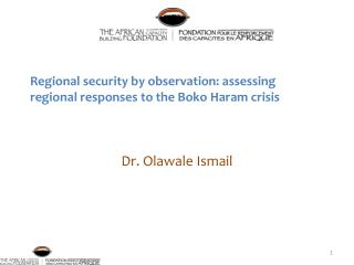 Regional security by observation: assessing regional  responses  to the Boko Haram crisis